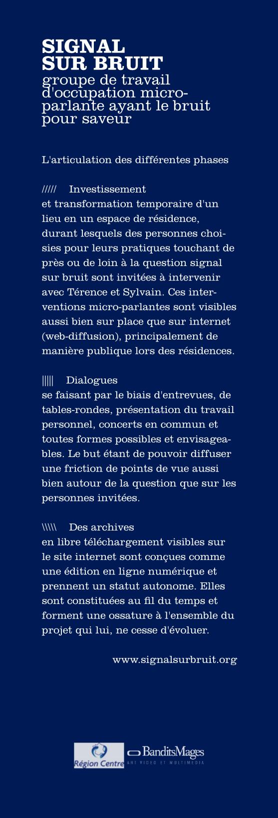 SIGNAL SUR BRUIT ///// groupe de travail d'occupation microparlante ayant le bruit pour saveur ///// présentation du projet microparlant de Sylvain & Térence